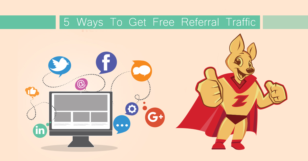 5 Ways To Get Free Referral Traffic